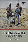 C.K. Pionýrské vojsko 6. část - V letech 1850 až 1864