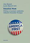 America First: Příčiny a kontext volebního vítězství Donalda Trumpa