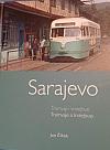 Sarajevo: Tramvaje a trolejbusy