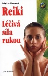 Reiki: léčivá síla rukou