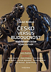 Česko versus budoucnost