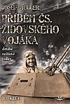 Josef Müller - příběh čs. židovského vojáka
