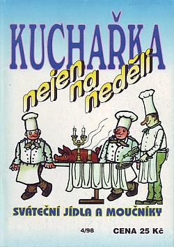 Kuchařka nejen na neděli: Sváteční jídla a moučníky obálka knihy