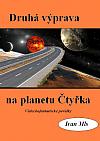 Druhá výprava na planetu Čtyřka