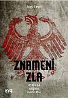 Znamení zla: Utajené dějiny nacismu