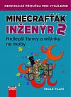 Minecrafťák inženýr 2 - Nejlepší farmy a mlýnky na moby