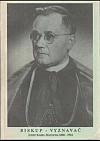 Biskup - vyznavač: Josef Karel Matocha (1888-1961)