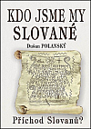 Kdo jsme my Slované