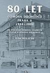 80 let Domova důchodců Praha 6
