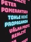 Tohle není propaganda: Válka proti realitě