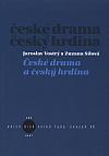 České drama a český hrdina