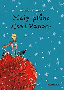 Malý princ slaví Vánoce obálka knihy