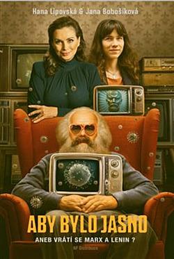 Aby bylo jasno aneb Vrátí se Marx a Lenin? obálka knihy