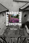 """""""Odvrácená strana"""" Prahy aneb krása skrytá lidským zrakům!"""