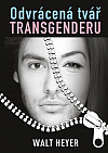 Odvrácená tvář transgenderu