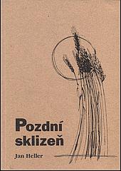Pozdní sklizeň obálka knihy