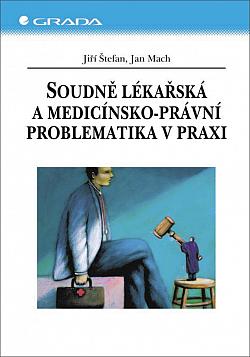 Soudně lékařská a medicínsko-právní problematika v praxi obálka knihy
