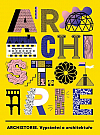 Archistorie - vyprávění o architektuře
