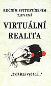 Ručním svitustíněním zjevená virtuální realita