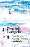 Živá řeka evangelia 3 - Celosvětová síť modlitby s papežem
