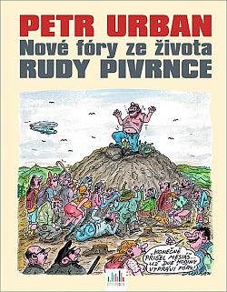 Nové fóry ze života Rudy Pivrnce obálka knihy