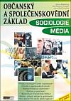 Občanský a společenskovědní základ – sociologie, média