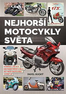 Nejhorší motocykly světa obálka knihy