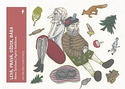 Levá, pravá, dědek, bába obálka knihy