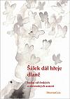 Jednoduchá řeč, hluboká myšlenka a silný prožitek – to (a nejen to!) je haiku...