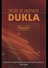 Sport se jménem Dukla
