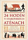 24 hodín v starovekých Aténach