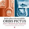 Orbis pictus - Svět v obrazech pro nejmenší II. s obrázky Václava Sokola / podle vydání z roku 1883
