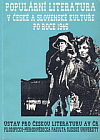 Populární literatura v české a slovenské kultuře po roce 1945