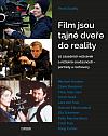 Film jsou tajné dveře do reality: 10 zásadních režisérek a režisérů současnosti – portréty a rozhovory