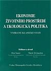 Ekonomie životního prostředí a ekologická politika: vybrané klasické stati