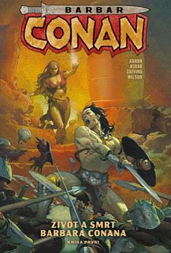 Život a smrt barbara Conana: Kniha první obálka knihy