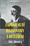 Zapomenuté rozhovory s Hitlerem