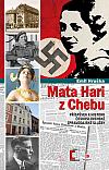 Mata Hari z Chebu: Příspěvek k historii československé vojenské zpravodajské služby