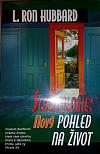 Scientologie: Nový pohled na život
