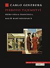 Pierovo tajemství: Piero della Francesca, malíř rané renesance