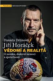 Vědomí a realita: O mozku, duševní nemoci a společnosti obálka knihy