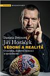 Vědomí a realita: O mozku, duševní nemoci a společnosti