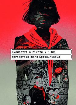 Svědectví o životě v KLDR obálka knihy