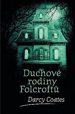 Duchové rodiny Folcroftů obálka knihy