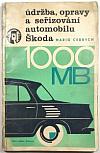 Údržba, opravy a seřizování automobilu Škoda 1000 MB