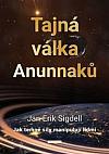 Tajná válka Anunnaků- Jak temné síly manipulují lidmi