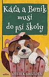Káťa a Beník musí do psí školy