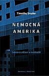 Nemocná Amerika: Lekce o zdraví a svobodě