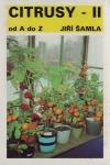 Citrusy od A do Z, Díl II. Pěstování