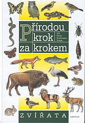 Přírodou krok za krokem Zvířata obálka knihy